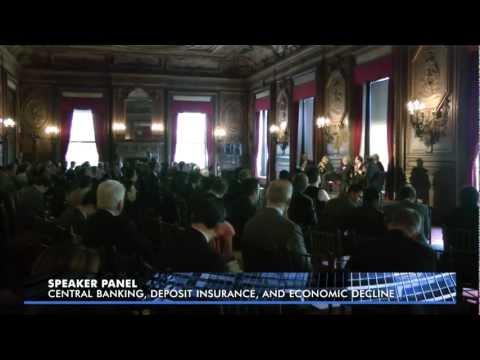 Central Banking, Deposit Insurance, and Economic Decline | Speaker Panel