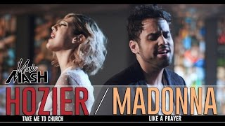 Hozier -Take Me To Church / Madonna - Like A Prayer MASHUP