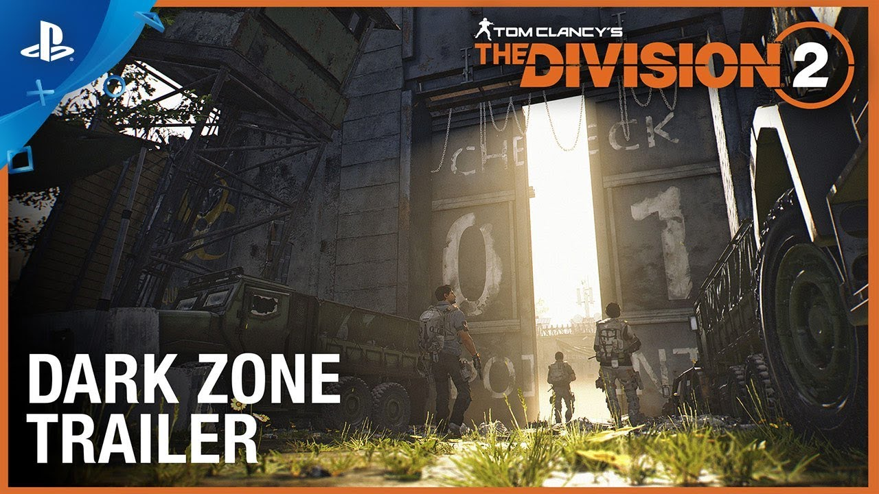 Tom Clancy's The Division 2: Enter the Dark Zone Trailer | PS4