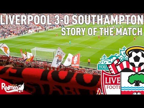 Liverpool v Southampton 3-0 | Story of the Match