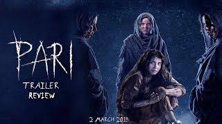 PARI Trailer | Anushka Sharma | Hindi Movie Trailer 2018 | PARI Official Trailer 2018