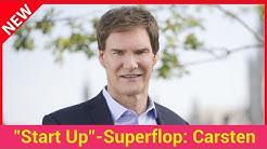 """""""Start Up""""-Superflop: Carsten Maschmeyer-Show wird abgesetzt"""