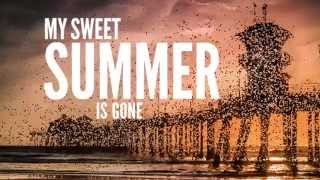 Dirty Heads - My Sweet Summer (Lyric Video)