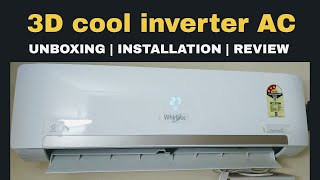 Split air conditioner, whirpool 1.5ton 3 star inverter AC (HINDI) Unboxing Installation Review