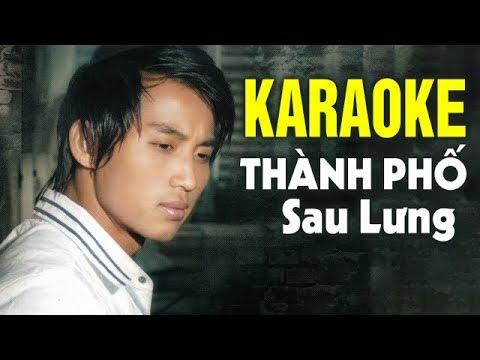 Karaoke Thành Phố Sau Lưng – Đan Nguyên | Beat Chuẩn Tone Nam
