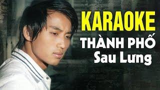 Karaoke Thành Phố Sau Lưng - Đan Nguyên | Beat Chuẩn Tone Nam