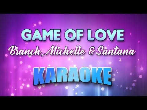Branch, Michelle & Santana - Game Of Love (Karaoke & Lyrics)