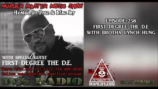 Episode 258 First Degree The DE and Brotha Lynch Hung Full Interview