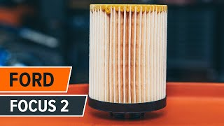 Installation Motorölfilter Video-Leitfaden auf FORD FOCUS