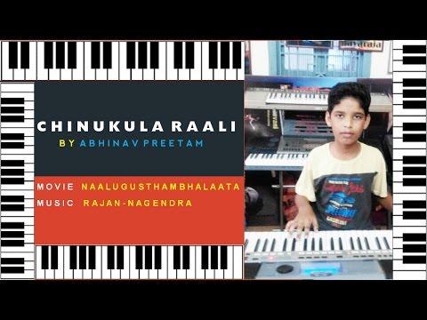 chinukula raali from naalugu stambalata on keyboard by abhinav preetam