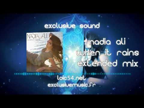 Nadia Ali  When It Rains Extended Mix FULL HQ RIPloic54net