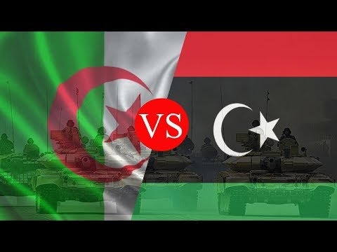 ALGERIA VS Libya - Army/military power comparison 2019