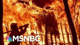 Chico, California Mayor On Wildfires: It's Catastrophic | Hardball | MSNBC