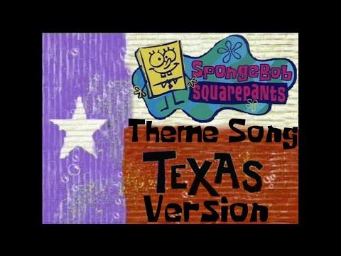 SpongeBob SquarePants Theme Song (Texas Version)
