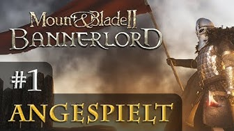 Let's Play Mount & Blade 2 Bannerlord #1: Familienbande (Angespielt / Gameplay)