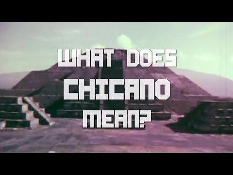 What does Chicano mean?