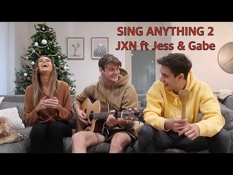 Sing Anything 2 ft Jess and Gabriel Conte