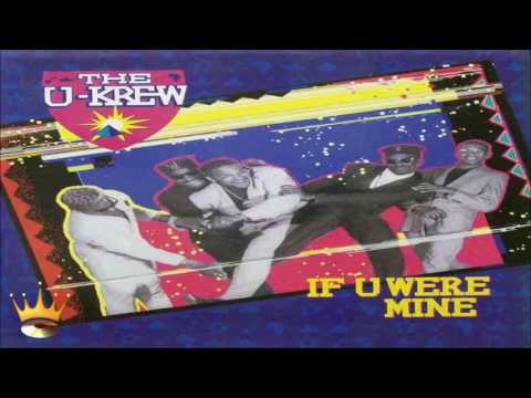 The U-Krew - If U Were Mine (Radio Edit)