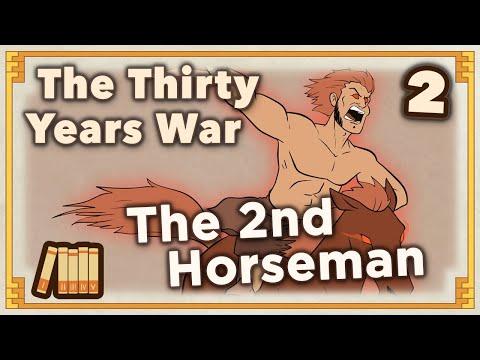 Thirty Years War  - The 2nd Horseman - Extra History - #2