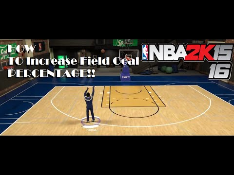 How To Increase Your Field Goal Percentage In NBA 2K15/16