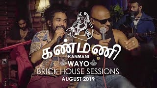 Kanmani WAYO Brick House Sessions August 2019.mp3
