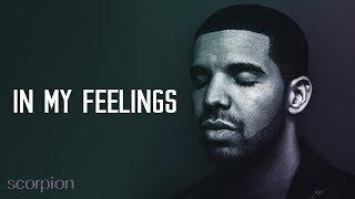 Drake - In My Feelings Remix
