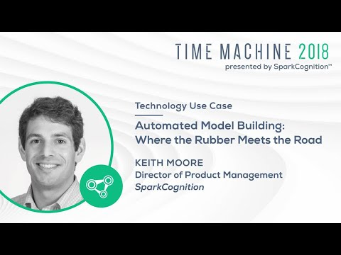 Automated Model Building: Where the Rubber Meets the Road- Time Machine 2018