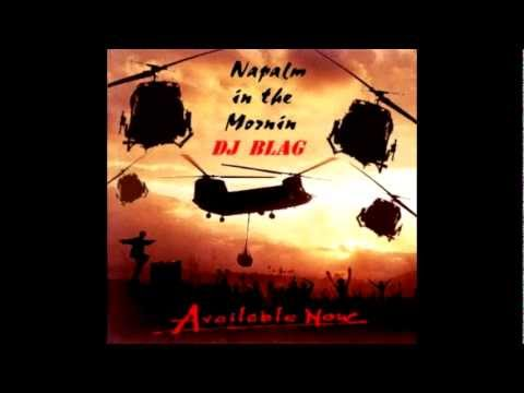 HELP THE HEROES!!!!!!  NAPALM IN THE MORNIN BY DJ BLAG