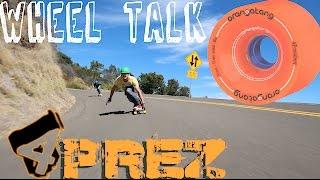 Orangatang Wheel Talk   4 President