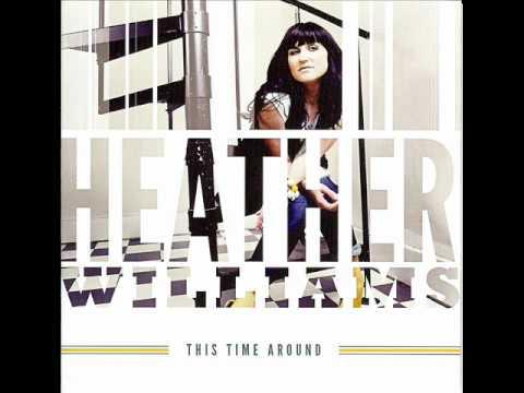 Heather Williams - Always Been Faithful