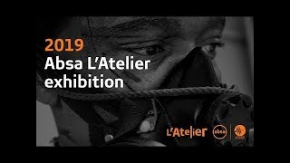 Overviewing Absa L'Atelier Exhibition