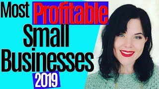 8 Most Profitable Small Business Ideas For 2019 🤑