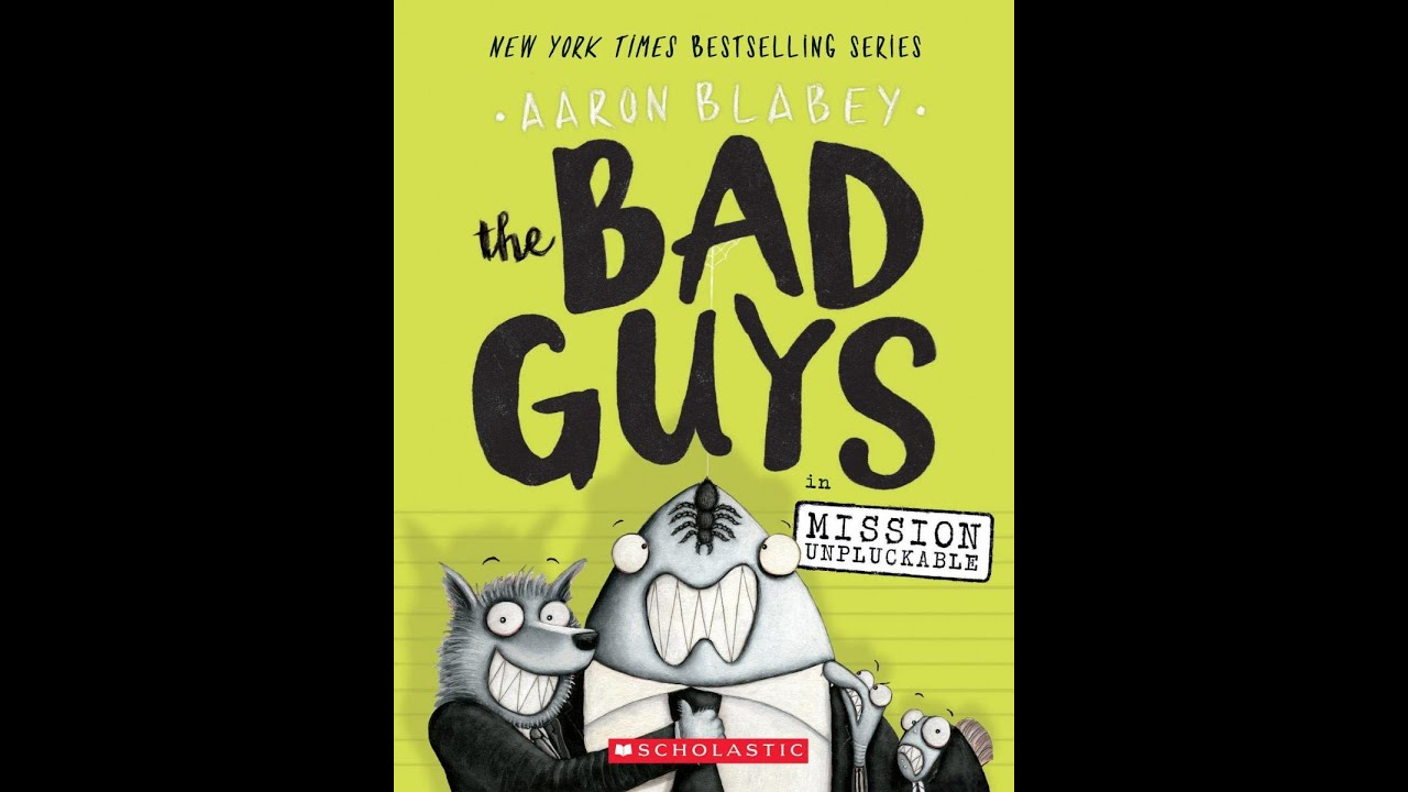 The Bad Guys Book 2 HD MISSION UNPLUCKABLE by Aaron Blabey READ ALOUD