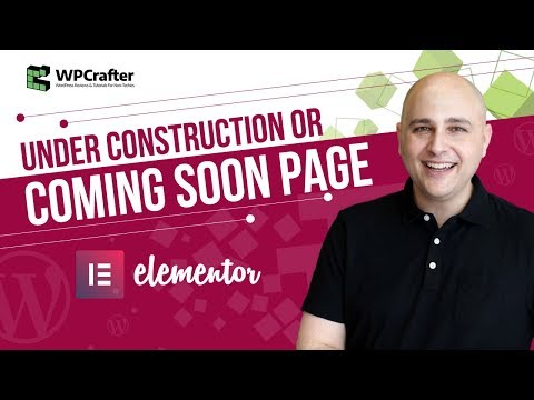 How To Create Coming Soon & Under Construction Pages With WordPress While Building Your Website
