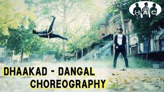 Dhaakad – Dangal | Raftaar | Dance Choreography | By Abhishek Soni , Hemu Rajput