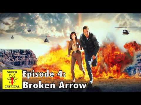 Super Critical Podcast - Episode 4: Broken Arrow