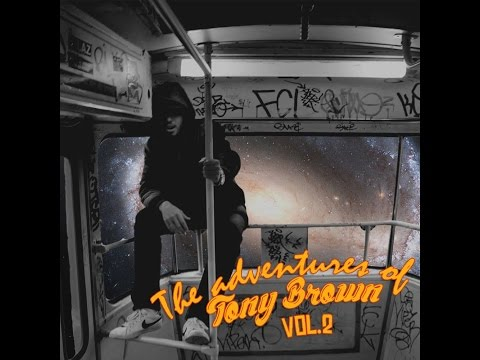Tone Tuoro | The Adventures of Tony Brown Vol. 2 [Mixtape]
