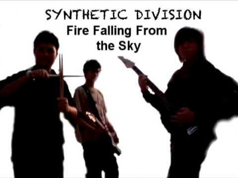 Fire Falling From the Sky - Original Song - Synthetic Division (Sample)