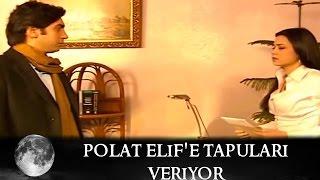Polat Elif'e Tapuları Veriyor - Kurtlar Vadisi 8.Bölüm