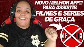 NOVO MELHOR APP! PARA ASSISTIR FILMES E SÉRIES DE GRAÇA NO CELULAR 2018