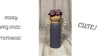 Peg Doll Fairy Tutorial
