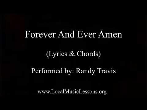 Forever and ever amen - Randy Travis (Chords & Lyrics)