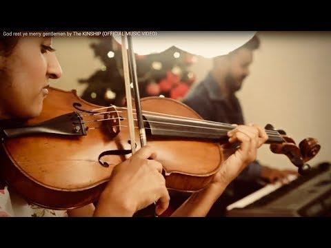God rest ye merry gentlemen by: The KINSHIP (OFFICIAL MUSIC VIDEO)