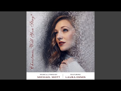Christmas, Will You Stay? (feat. Laura Osnes) mp3