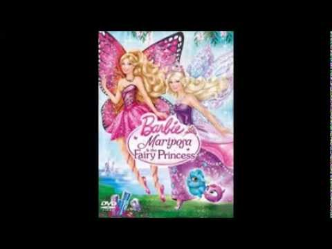 Barbie Mariposa and the Fairy Princess (Be a friend) Song