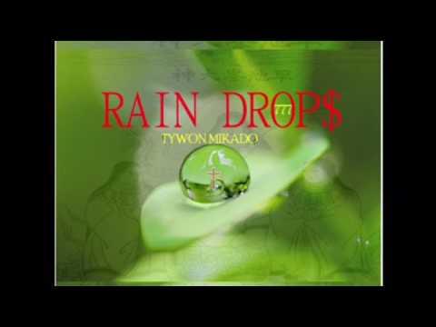 Rain Drop$ ' World Message