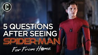 Five Questions After Watching Spider-Man: Far From Home