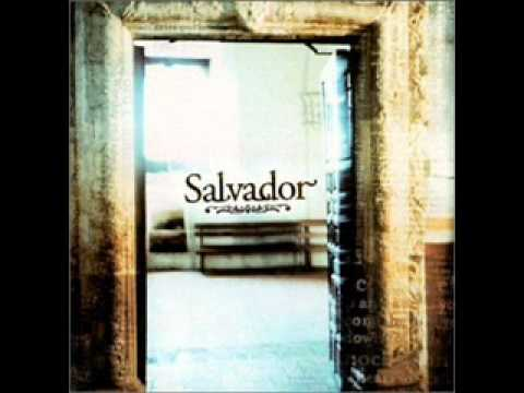 Salvador - Cry Holy (Album Version)