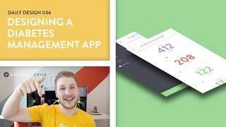 Daily Design 006 - Designing a Diabetes Management App