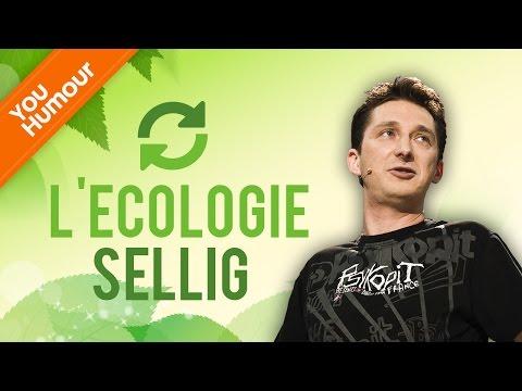 SELLIG, L'écologie